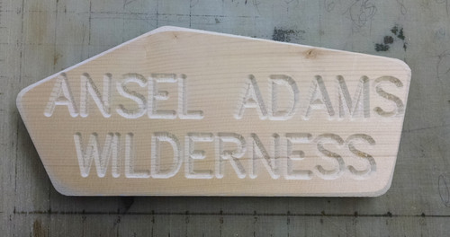 Ansel Adams Wilderness trail wood carved sign