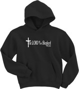 The LORD is my Shepherd - Psalm 23:1 (HOODIES)