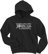 For GOD so Loved the World - John 3:16 (HOODIES)