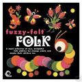 FUZZY FELT FOLK-rare folk-new cd