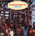 Willie Bobo & the Bo-Gents-Do What You Want To Do-'70 LATIN FUNK-NEW LP