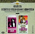 Ennio Morricone-Grazie Zia/Uccidete Il Vitello Grasso E Arrostitelo-2 OSTs-NEWCD