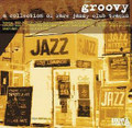 Groovy Vol1-A Collection Of Rare Jazzy Club Tracks-LP