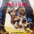 Carlo Savina-Vivo per la tua morte-WESTERN OST-NEW CD