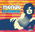 V.A.-Mondo La Douce-Robert Passera-Cocktail lounge-new CD