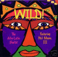 Wild! - Afro-Latin Soultet-Featuring Phil Moore-new CD