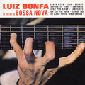 LUIZ BONFA-Le Roi de la Bossa Nova-'62 ROOTS OF BOSSA-NEW CD