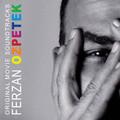 FERZAN OZPETEK ORIGINAL MOVIE SOUNDTRACKS-NEW CD