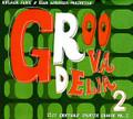 Groovadelia Vol.2-21st Century Spanish Groove-NEW CD