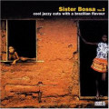Sister Bossa Vol 3-Cool Jazzy Cuts With A Brazilian-CD
