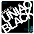 BANDA UNIAO BLACK-'S/T' Brazil heavy funk-new LP