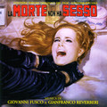 Giovanni Fusco/Gianfranco Reverberi-LA MORTE NON HA SESSO-'68 OST-NEW CD