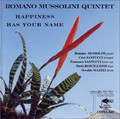 Romano Mussolini Quintet-Happiness has your name-NEW CD