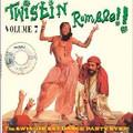 V.A.-TWISTIN RUMBLE VOL.7-SWINGIN'EST DANCE PARTY EVER-NEW LP