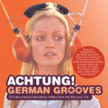 V.A.-ACHTUNG! GERMAN GROOVES-Instrumental Dancefloor Killers-NEW CD