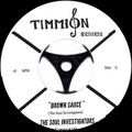Soul Investigators-Brown Sauce/Yum Yum-NEW SINGLE 7""