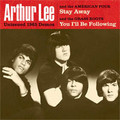 ARTHUR LEE-STAY AWAY/YOU I'LL BE FOLLOWING-SINGLE 7""