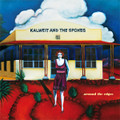 KALWEIT AND THE SPOKES-Around the Edges-IRMA-NEW CD
