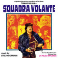 Stelvio Cipriani-Squadra volante/La polizia ringrazia-Italian Cult PoliceOSTs-CD