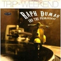 """RAPH DUMAS AND THE PRIMAVERAS-TRIP/WEEKEND-NEW 7"""""""