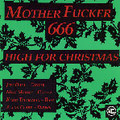Motherfucker 666/Steel Miners-SPLIT:I HATE CHRISTMAS/HIGH FOR Christmas-NEW 7""