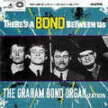 GRAHAM BOND ORGANIZATION-THERE'S A BOND BETWEEN US-CD