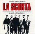 Ennio Morricone-LA SCORTA/THE ESCORT/BODYGUARDS-NEW CD