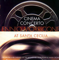 Ennio Morricone At Santa Cecilia Cinema Concerto-NEW CD