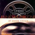 Ennio Morricone At Santa Cecilia Cinema Concerto-NEW CD