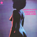Jimmy McGriff-Groove Grease-'71 FUNKY HAMMOND ORGAN-NEW LP