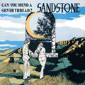 SANDSTONE-Can You Mend A Silver Thread?-'71 US PSYCH-LP