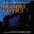 Ennio Morricone-Drammi gotici/Gothic Dramas '77 TV-CD