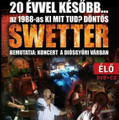 Swetter-20 evvel kesobb Live-Koncert Diosgyori Varb-LP