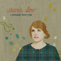 SARA LOV-I already love you-NU POP ROCK-IRMA-NEW CD