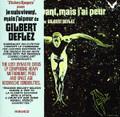Jacky Chalard-Je Suis Vivant,Mais J'ai Peur De Gilbert-'74 French spacey prog-CD