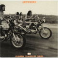 FLOWER TRAVELLIN' BAND-ANYWHERE-'70 JAPANESE PSYCHEDELIC BLUES-NEW LP