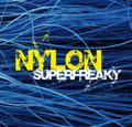 NYLON-Superfreaky-JAZZ,Dub, Bossa nova,Drum & Bass-CD 6745