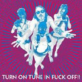DRAGONTEARS-TURN ON TUNE IN F--- OFF!-2011 GARAGE-NEW LP