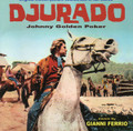Gianni Ferrio-DJURADO/JOHNNY GOLDEN POKER-WESTERN OST-NEW CD