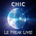 CHIC-Le Freak Live-'96 FEAT.S.WINWOOD,SISTER SLEDGE,SLASH-NEW LP