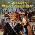 Carlo Savina-Il massacro della foresta nera-'66 OST-NEW CD