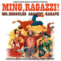 Carlo Savina-MING, RAGAZZI!/Mr. Hercules Against Karate-'73 OST-NEW CD