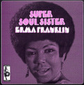 Erma Franklin-Super Soul Sister-NEW CD