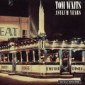 TOM WAITS-ASYLUM YEARS-70s Compilation-NEW CD