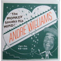 ANDRE WILLIAMS-The Monkey Speaks His Mind-Don't Hurt Your Knees-NEW 7""