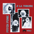 V.A.-Psych Funk  Á  La Turkish VOL.2 -'70/80s Turkish Psych and Funk-NEW LP