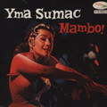YMA SUMAC-MAMBO!-'50s PERU CULT masterpiece of exotica!-NEW LP