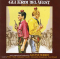 Gianni Ferrio-HEROES OF THE WEST/GLI EROI DEL WEST-OST-NEW CD