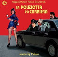 I pulsar-La poliziotta fa carriera-'76 OST-NEW CD