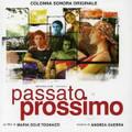 Andrea Guerra-Passato Prossimo-2006 OST-NEW CD